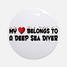 Belongs To A Deep Sea Diver Ornament (Round)