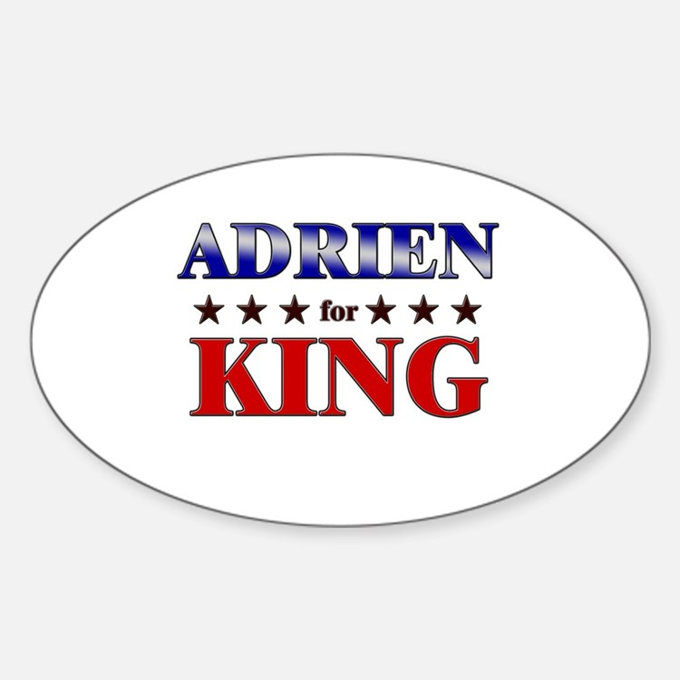 ADRIEN for king Oval Decal