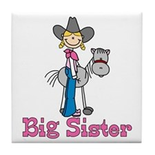 Stick Cowgirl Big Sister Tile Coaster