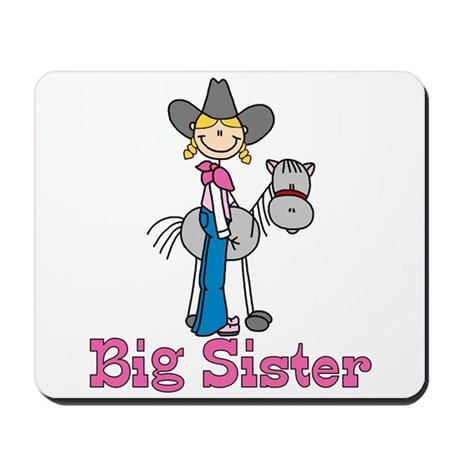 Stick Cowgirl Big Sister Mousepad