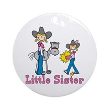 Stick Cowgirls Little Sister Ornament (Round)