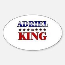ADRIEL for king Oval Decal
