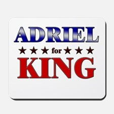 ADRIEL for king Mousepad