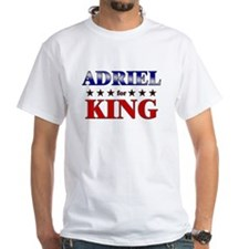 ADRIEL for king Shirt