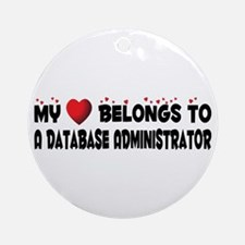 Belongs To A Database Administrator Ornament (Roun