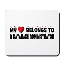 Belongs To A Database Administrator Mousepad