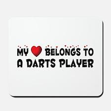Belongs To A Darts Player Mousepad