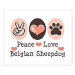 Peace Love Belgian Sheepdog Small Poster