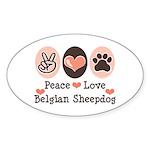 Peace Love Belgian Sheepdog Oval Sticker
