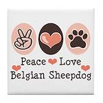 Peace Love Belgian Sheepdog Tile Coaster