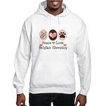 Peace Love Belgian Sheepdog Hooded Sweatshirt