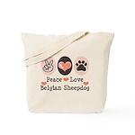 Peace Love Belgian Sheepdog Tote Bag