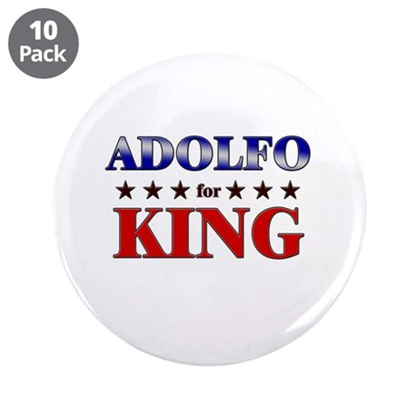 "ADOLFO for king 3.5"" Button (10 pack)"