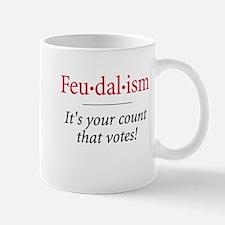 Feudalism - Mug