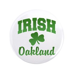 "Oakland Irish 3.5"" Button (100 pack)"