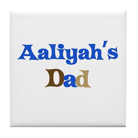 Aaliyah's Dad Tile Coaster