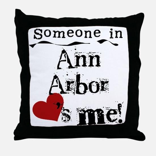 Ann Arbor Loves Me Throw Pillow