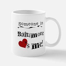 Baltimore Loves Me Mug