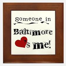 Baltimore Loves Me Framed Tile