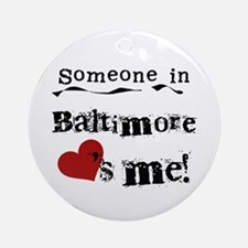 Baltimore Loves Me Ornament (Round)