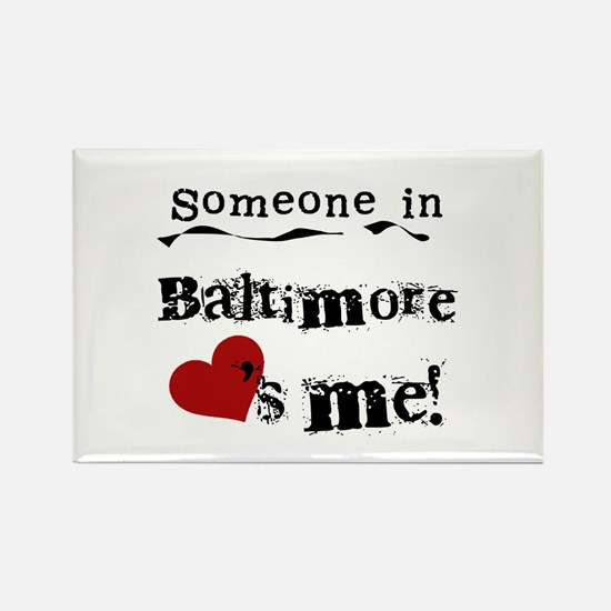 Baltimore Loves Me Rectangle Magnet