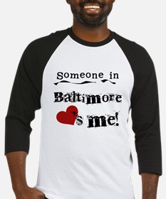 Baltimore Loves Me Baseball Jersey