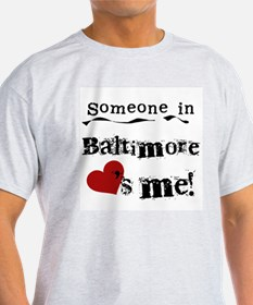 Baltimore Loves Me T-Shirt