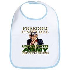 U.S. Army Freedom Isn't Free Bib