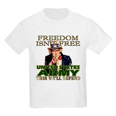 U.S. Army Freedom Isn't Free Kids T-Shirt