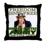 U.S. Army Freedom Isn't Free Throw Pillow