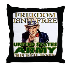 U.S. Army Freedom Isn't Free Throw Pillow