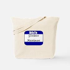 Hello I'm Gluteus Maximus Tote Bag