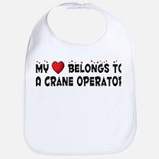 Belongs To A Crane Operator Bib