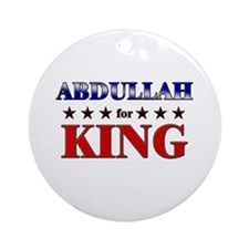 ABDULLAH for king Ornament (Round)