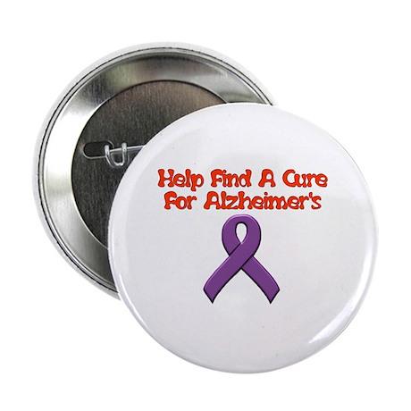 "Alzheimer's help find cure 2.25"" Button"