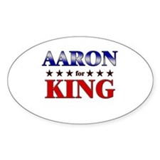 AARON for king Oval Decal