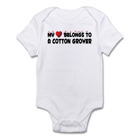 Belongs To A Cotton Grower Infant Bodysuit