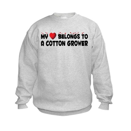 Belongs To A Cotton Grower Kids Sweatshirt