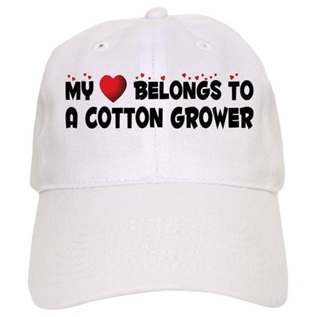 Belongs To A Cotton Grower Cap
