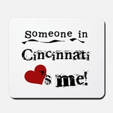 Cincinnati Loves Me Mousepad