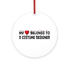 Belongs To A Costume Designer Ornament (Round)