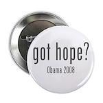 "Got Hope? Obama 2008 2.25"" Button"