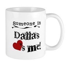 Dallas Loves Me Mug