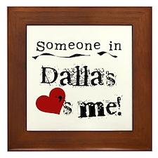 Dallas Loves Me Framed Tile