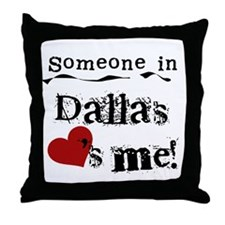 Dallas Loves Me Throw Pillow