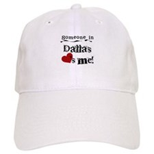 Dallas Loves Me Baseball Cap