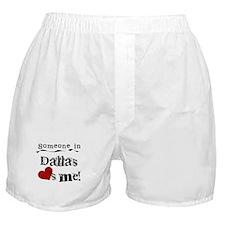 Dallas Loves Me Boxer Shorts