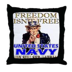 U.S. NAVY Freedom Isn't Free Throw Pillow