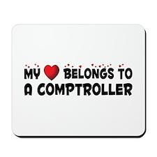 Belongs To A Comptroller Mousepad