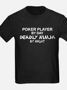 Poker Player Deadly Ninja T